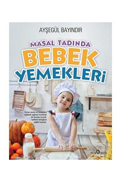Yediveren Yayınları Masal Tadında Bebek Yemekleri