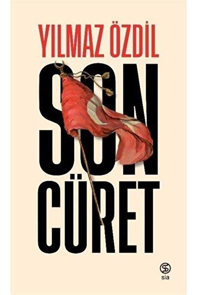 Sia Kitap Son Cüret - Yılmaz Özdil