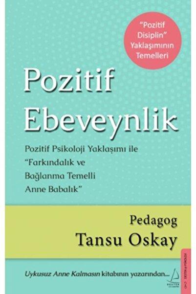 Destek Yayınları Pozitif Ebeveynlik Pozitif Psikoloji Yaklaşımı İle Farkındalık ve Bağlanma Temelli Anne Babalık
