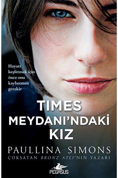 Pegasus Yayınları Times Meydanı'ndaki Kız
