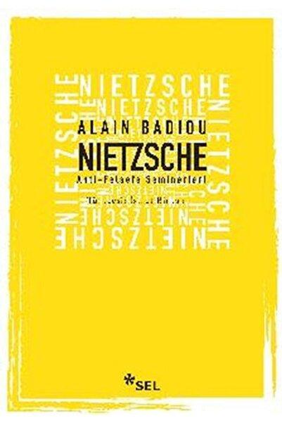 Sel Yayınları Nietzsche Anti Felsefe Seminerleri