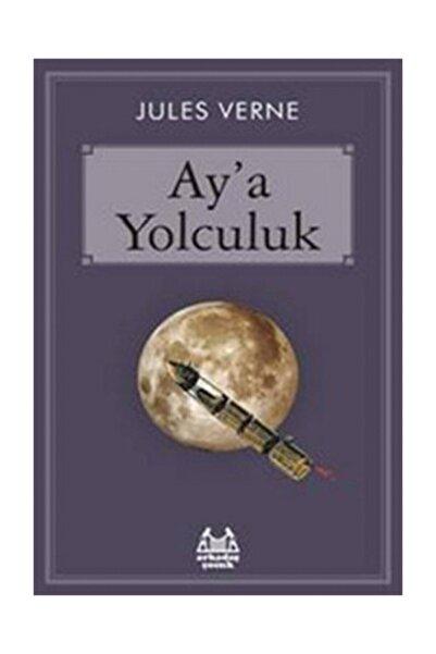 Arkadaş Yayınları Ay'a Yolculuk Jules Verne