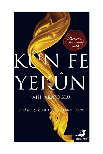 Olimpos Yayınları Kün Fe Yekün
