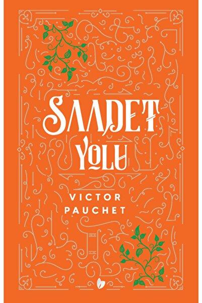 Buğday Kitap Saadet Yolu - Victor Pauchet
