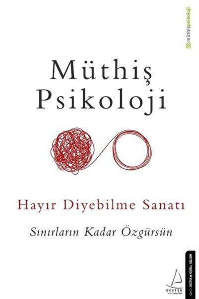 Destek Yayınları Hayır Diyebilme Sanatı - Müthiş Psikoloji -