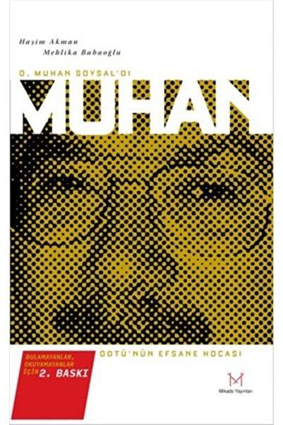 Mikado Yayınları Kampanyalı - O, Muhan Sosyal' Dı Muhan Hoca