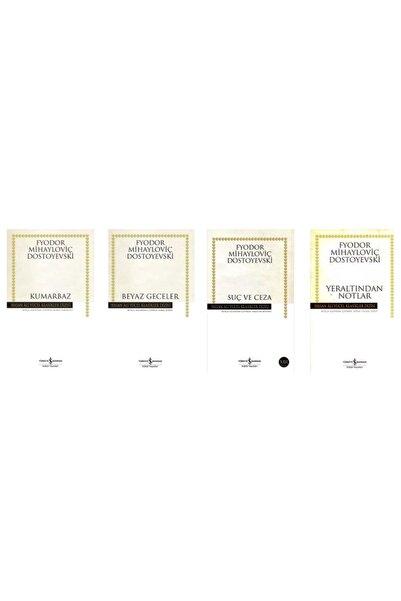 İş Bankası Kültür Yayınları Yeraltından Notlar / Suç Ve Ceza / Beyaz Geceler / Kumarbaz (4 Kitap Set)