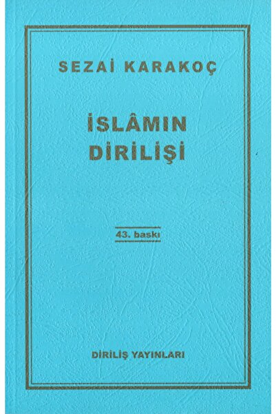 Diriliş Yayınları Islamın Dirilişi - Sezai Karakoç