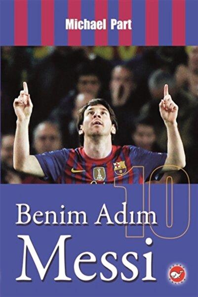 Beyaz Balina Yayınları Benim Adım Messi - Michael Part -