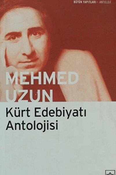 İthaki Yayınları Kürt Edebiyatı Antolojisi Mehmed Uzun