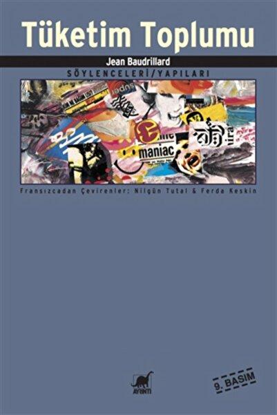 Ayrıntı Yayınları Tüketim Toplumu  Jean Baudrillard