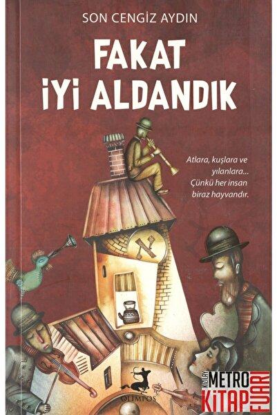 Olimpos Yayınları Fakat İyi Aldandık