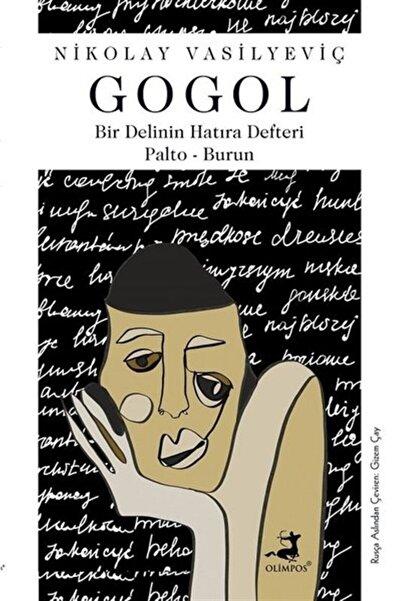 Olimpos Yayınları Bir Delinin Hatıra Defteri Palto-Burun