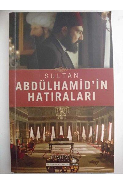 Payitaht Sultan Abdulhamid'in Hatıraları ( 2. E L Kitap)