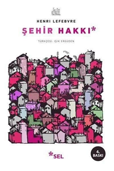 Sel Yayınları Şehir Hakkı