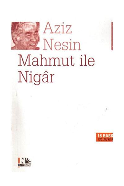 Nesin Yayınevi Mahmut ile Nigar - Aziz Nesin 9789759038427