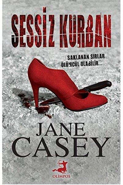 Olimpos Yayınları Sessiz Kurban - Jane Casey -