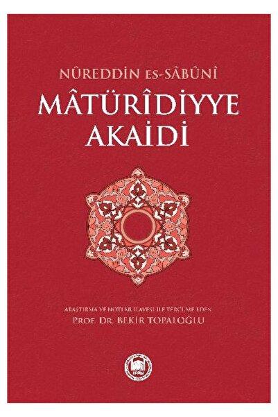 M.Ü. İLAHİYAT FAKÜLTESİ VAKFI YAYINLARI Matüridiyye Akaidi Nureddin Es Sabuni