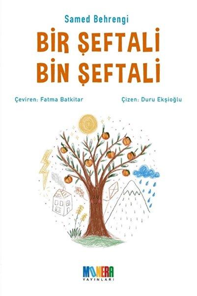 Monera Yayınları Bir Şeftali Bin Şeftali