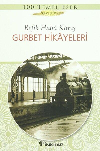 İnkılap Kitabevi Gurbet Hikayeleri Refik Halid Karay