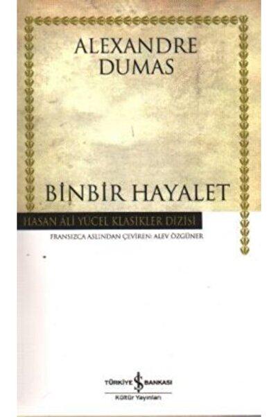İş Bankası Kültür Yayınları Binbir Hayalet /alexandre Dumas /