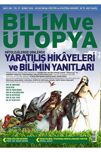 Bilim ve Ütopya Dergisi Yayınları Bilim Ve Ütopya Dergi Sayı: 320 Şubat 2021