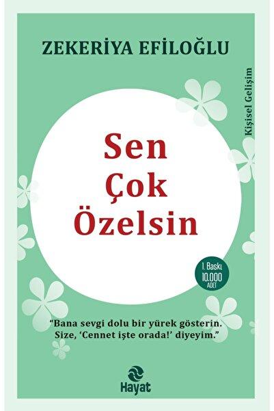 Hayat Yayınları Sen Çok Özelsin - Zekeriya Efiloğlu