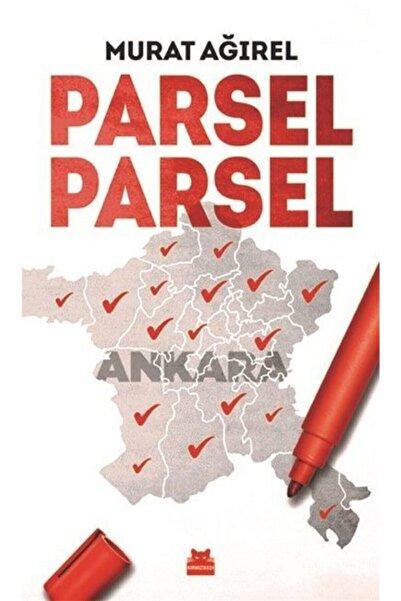 Kırmızı Kedi Yay Parsel Parsel / / Murat Ağırel