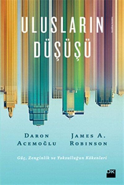 Doğan Kitap Ulusların Düşüşü / Daron Acemoğlu, James Robinson /