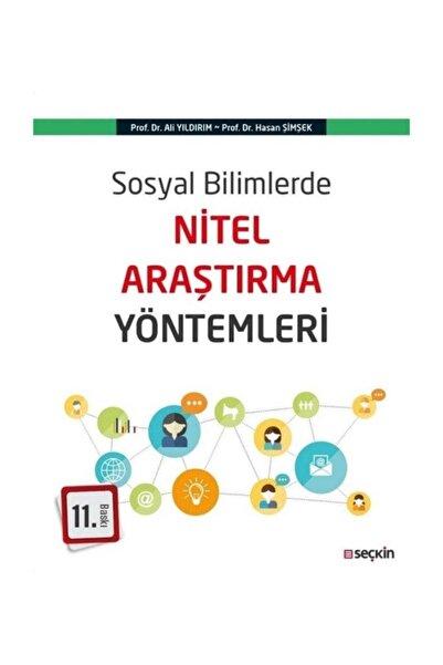 Seçkin Yayıncılık Sosyal Bilimlerde Nitel Araştırma Yöntemleri
