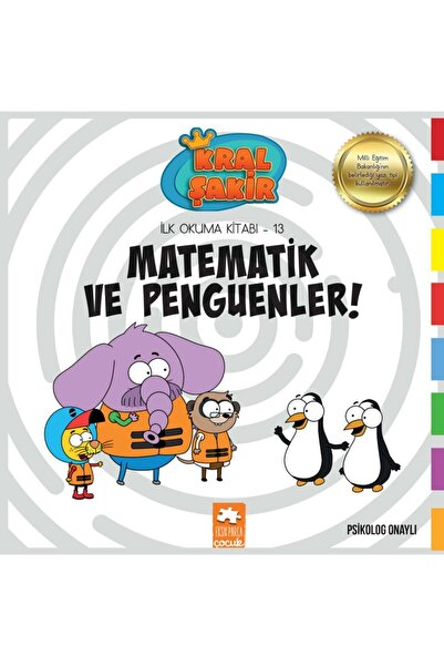 Eksik Parça Yayınları Kral Sakir Ilk Okuma Kitabı 13 - Matematik Ve Penguenler!