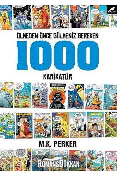 Karakarga Yayınları Ölmeden Önce Gülmeniz Gereken 1000 Karikatür