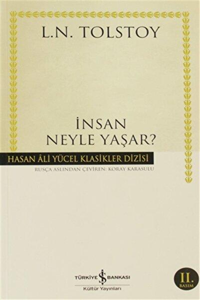 TÜRKİYE İŞ BANKASI KÜLTÜR YAYINLARI Insan Neyle Yaşar Hasan Ali Yücel Klasikleri