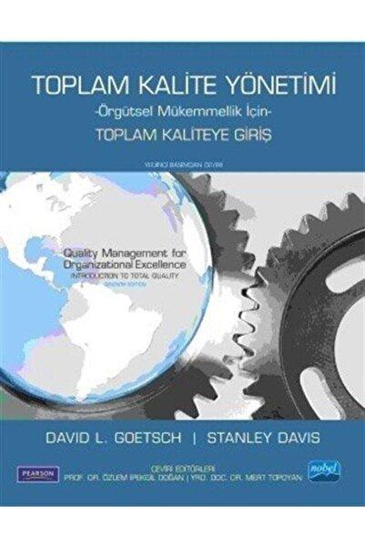 Nobel Akademik Yayıncılık Toplam Kalite Yönetimi & - Örgütsel Mükemmellik Için