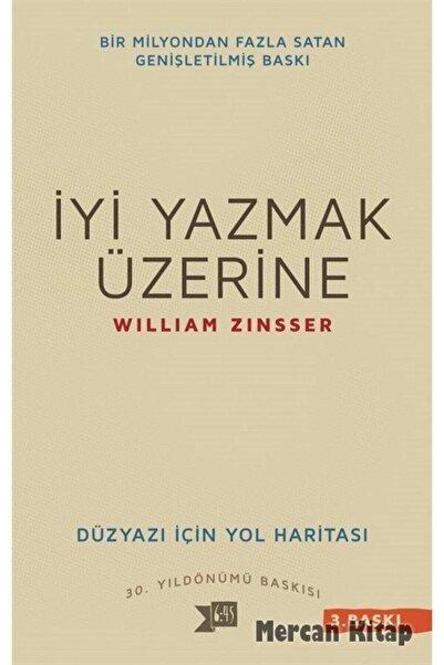 Altıkırkbeş Yayınları Iyi Yazmak Üzerine