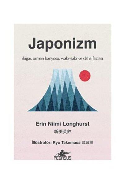 Pegasus Yayınları Japonizm (Ciltli): İkigai, Orman Banyosu, Wabi-Sabi ve Daha Fazlası