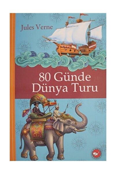 Beyaz Balina Yayınları 80 Günde Dünya Turu - Jules Verne