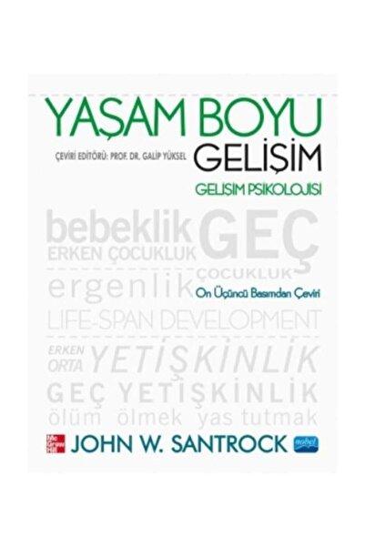Nobel Akademik Yayıncılık Yaşam Boyu Gelişim John W. Santrock