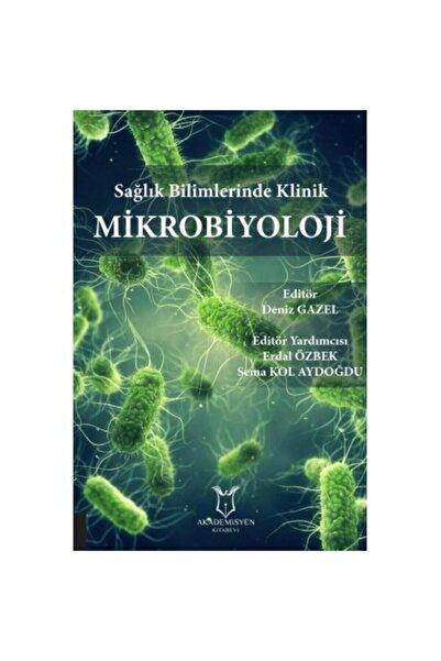 Akademisyen Kitabevi Sağlık Bilimlerinde Klinik Mikrobiyoloji