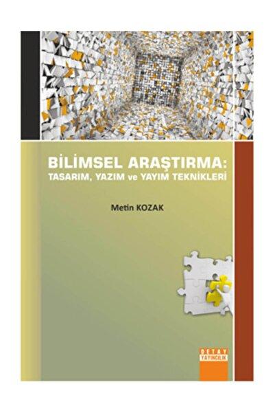 Detay Yayıncılık Bilimsel Araştirma: Tasarim, Yazim Ve Yayim Teknikleri