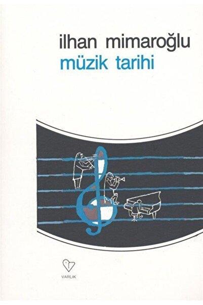 Varlık Yayınları Müzik Tarihi