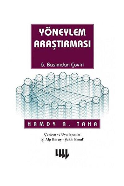 Literatür Yayıncılık Yöneylem Araştırması  Hamdy A Taha