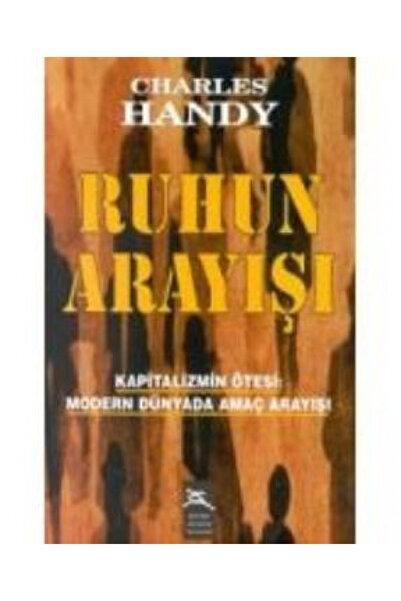 Boyner Yayınları Ruhun Arayışı Kapitalizmin Ötesi: Modern Dünyada Amaç Arayışı Charles Handy - Charles Handy