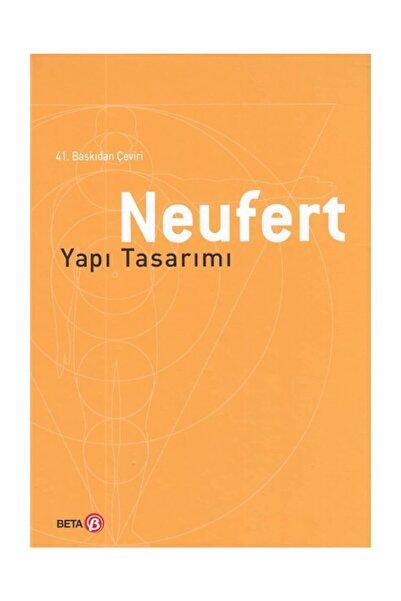 Beta Yayınları Neufert Yapı Tasarımı Ernst Neufert