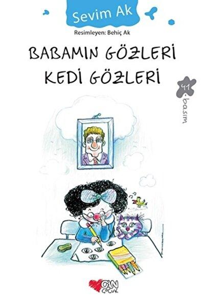 Can Çocuk Yayınları Babamın Gözleri Kedi Gözleri / Sevim Ak /