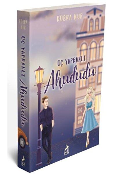 Ren Kitap Üç Yapraklı Ahududu - Kübra Nur 9786257310444