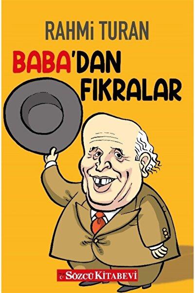 Sözcü Kitabevi Baba'dan Fıkralar - Rahmi Turan 9786057035318