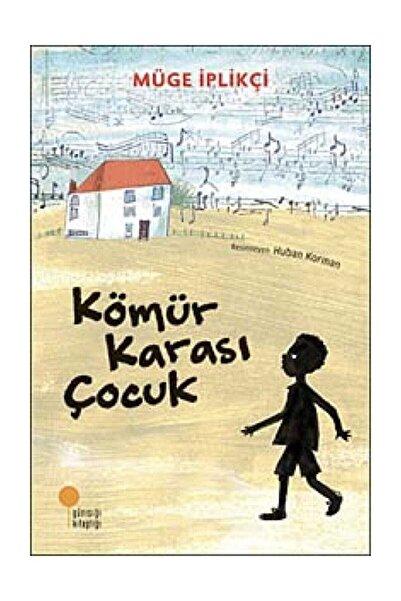 Günışığı Kitaplığı Kömür Karası Çocuk - Müge Iplikçi -