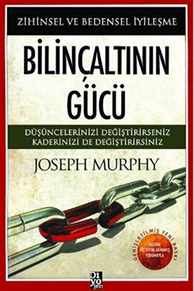 Diyojen Yayıncılık Bilinçaltının Gücü Joseph Murphy