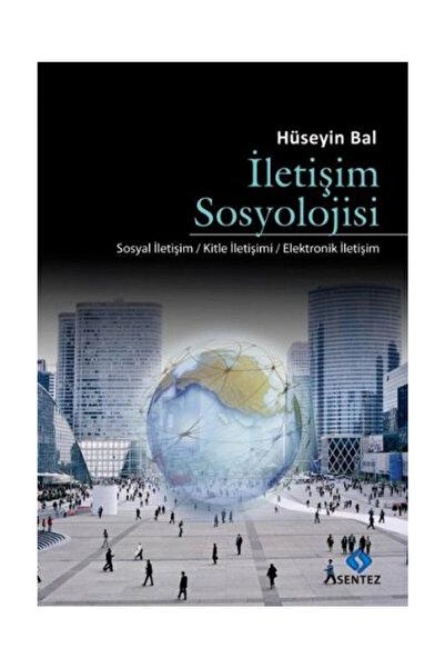 Sentez Yayınları İletişim Sosyolojisi